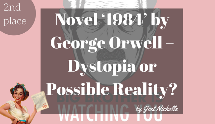 essay on 1984 dystopia Both the novels '1984' and 'the handmaids tale' provide warnings of how each  author sees certain problems in society leading to dystopian states dystopian.